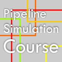 Pipeline Simulation Course